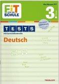 Fit für die Schule: Tests mit Lernzielkontrolle. Deutsch 3. Klasse