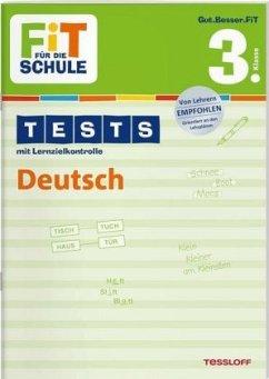 Tests mit Lernzielkontrolle. Deutsch 3. Klasse
