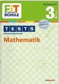 Fit für die Schule: Tests mit Lernzielkontrolle. Mathematik 3. Klasse