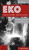EKO Stahl für die DDR - Stahl für die Welt (eBook, ePUB)