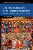 Rise and Decline of an Iberian Bourgeoisie (eBook, PDF)