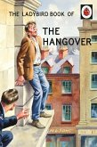 The Ladybird Book of the Hangover (eBook, ePUB)
