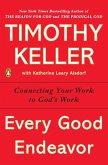 Every Good Endeavor (eBook, ePUB)