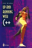 Up and Running with C++ (eBook, PDF)