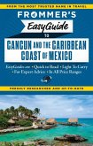 Frommer's EasyGuide to Cancun and the Caribbean Coast of Mexico (eBook, ePUB)