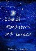 Einmal Mondstern und zurück (eBook, ePUB)