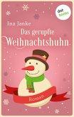 Das gerupfte Weihnachtshuhn (eBook, ePUB)