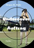 Undercover - Auftrag (eBook, ePUB)