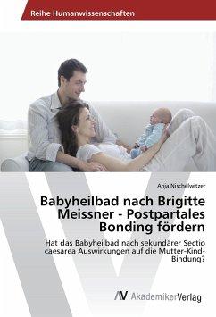 Babyheilbad nach Brigitte Meissner - Postpartales Bonding fördern