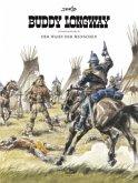 Der Wahn der Menschen / Buddy Longway Gesamtausgabe Bd.3
