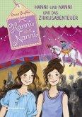 Hanni und Nanni und das Zirkusabenteuer / Hanni und Nanni Bd.26