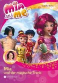 Mia und der magische Trank / Mia and me Bd.25