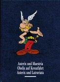 Asterix und Maestria, Obelix auf Kreuzfahrt, Asterix und Latraviata / Asterix Gesamtausgabe Bd.11