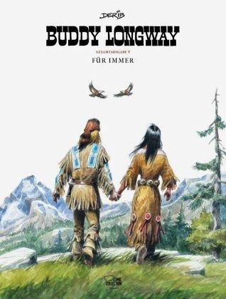 Buch-Reihe Buddy Longway von Derib