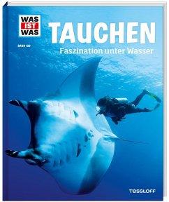Tauchen / Was ist was Bd.139
