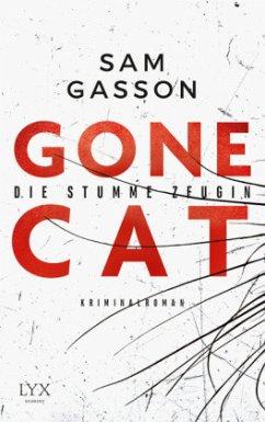 Gone Cat - Die stumme Zeugin (Restexemplar) - Gasson, Sam