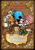 Micky Maus - Es war einmal in Amerika