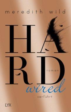 Hardwired - verführt / Hard Bd.1 - Wild, Meredith