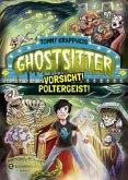 Vorsicht! Poltergeist! / Ghostsitter Bd.2