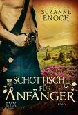 Schottisch für Anfänger / Scandalous Highlanders Bd.2