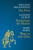 Psychologie der Massen - Wege zu sich selbst - Der Fürst