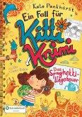 Das Spaghetti-Ungeheuer / Ein Fall für Kitti Krimi Bd.5