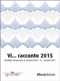 Vi… racconto 2015 (eBook, ePUB)