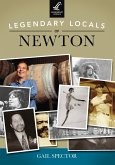 Legendary Locals of Newton (eBook, ePUB)