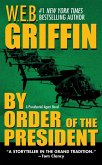 By Order of the President (eBook, ePUB)
