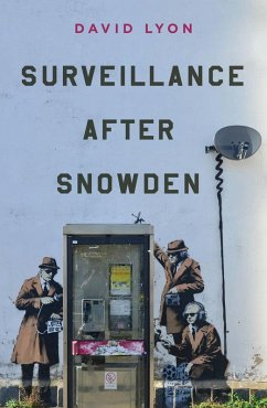Surveillance After Snowden (eBook, ePUB) - Lyon, David