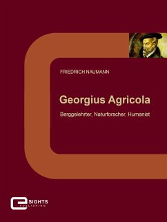 Georgius Agricola (eBook, ePUB) - Naumann, Friedrich