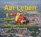 Am Leben - Notarzt im Rettungshubschrauber (MP3-Download)