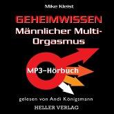 Geheimwissen Männlicher Multi-Orgasmus (MP3-Download)