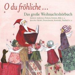 O du fröhliche... Das große Weihnachtshörbuch (MP3-Download) - Diverse
