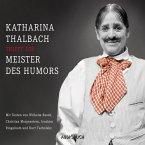 Katharina Thalbach trifft die Meister des Humors (MP3-Download)