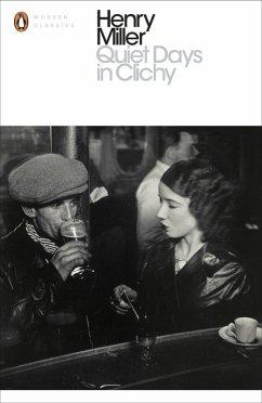 Quiet Days in Clichy (eBook, ePUB) - Miller, Henry