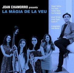 Joan Chamorro Presenta La Magia De La Veu - Chamorro,Joan/Motis,Andrea/+