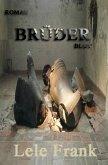 Brüder Blut (eBook, ePUB)
