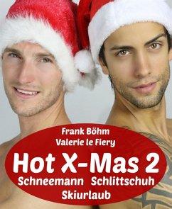 Hot X-Mas 2 (eBook, ePUB)