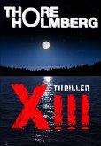 XIII - Thriller (eBook, ePUB)