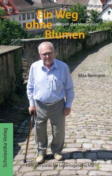 Ein Weg ohne Blumen (eBook, ePUB) - Max Reimann