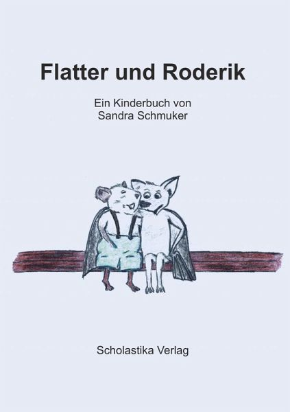Flatter und Roderik (eBook, ePUB) - Sandra Schmuker