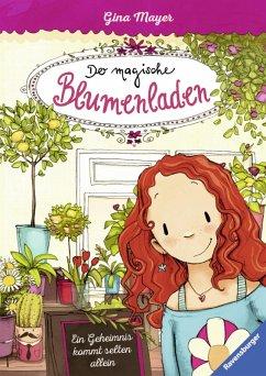 Ein Geheimnis kommt selten allein / Der magische Blumenladen Bd.1 (eBook, ePUB) - Mayer, Gina