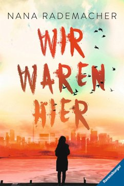Wir waren hier (eBook, ePUB) - Rademacher, Nana