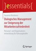 Dialogisches Management zur Steigerung der Mitarbeiterzufriedenheit