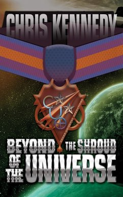 Beyond The Shroud of the Universe (Codex Regius, #2)