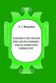 Theorie und Praxis der neuen Formen der klassischen Verskunst