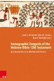 Iconographic Exegesis of the Hebrew Bible / Old Testament (eBook, PDF)