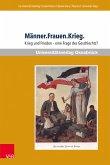 Männer.Frauen.Krieg. (eBook, PDF)