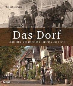 Das Dorf (eBook, ePUB) - Henkel, Gerhard